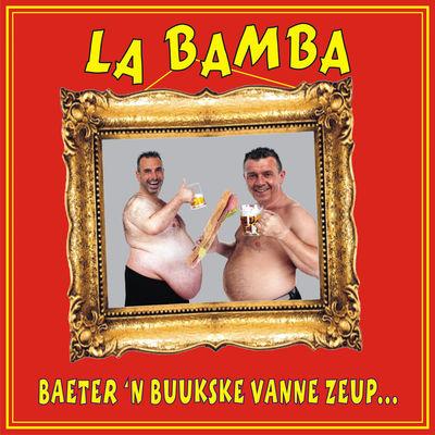 LA BAMBA – BAETER EIN BUUKSKE VANNE ZEUP…