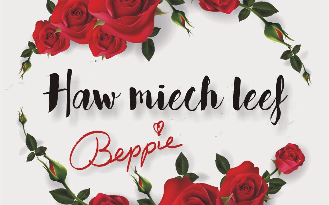 Haw Miech Leef – Beppie Kraft