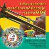 DIVERSE ARTIESTEN - MESTREECHTER VASTELAOVENDLEEDSJE 2007