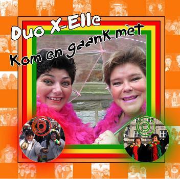 DUO X-ELLE - KOM EN GAANK MET