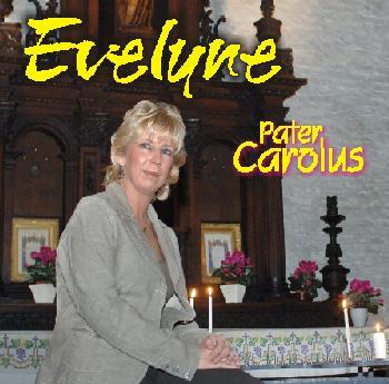 EVELYNE - PATER CAROLUS