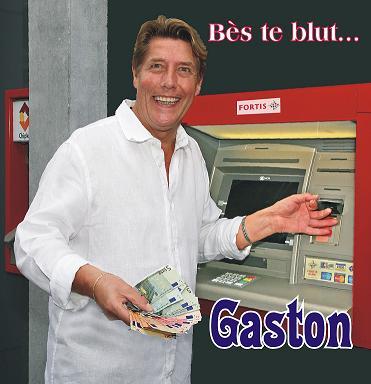 GASTON - BÈS TE BLUT