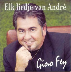 GINO FEY - ELK LIEDJE VAN ANDRE
