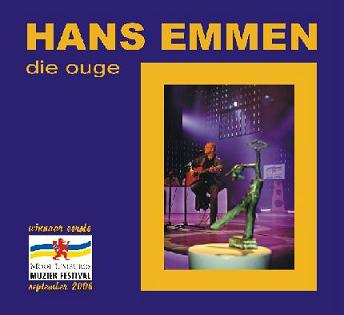 HANS EMMEN - DIE OUGE (LIVE)