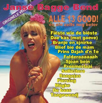 JANSE BAGGE BEND - ALLE 13 GOOD