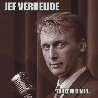 JEF VERHEIJDE - TANZE MIR MIR...