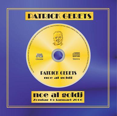 PATRICK GERETS - NOE AL GOLDJ
