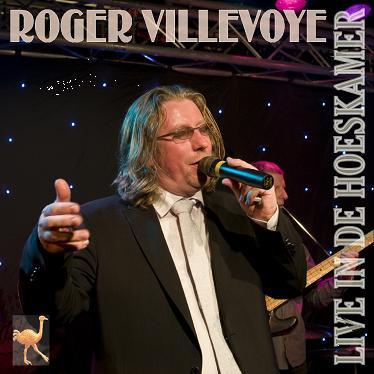 ROGER VILLEVOYE - LIVE IN DE HOESKAMER