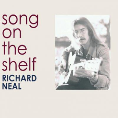Richard Neal - Song on the shelf