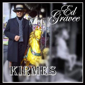 Ed Gravee - Kirmes