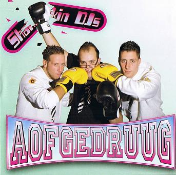 Shakin\' DJ\'s - Aofgedruug