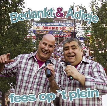 BEDANKT & ADIEJE - FEES OP 'T PLEIN