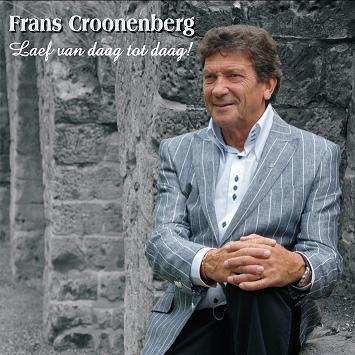 Frans Croonenberg - Laef van daag tot daag!