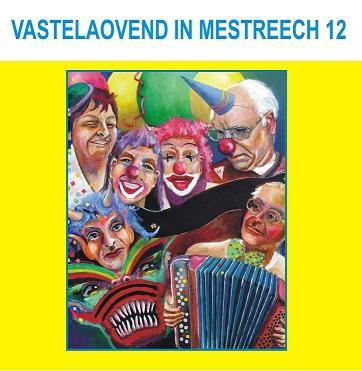 DIVERSE ARTIESTEN - VASTELAOVEND IN MESTREECH 12
