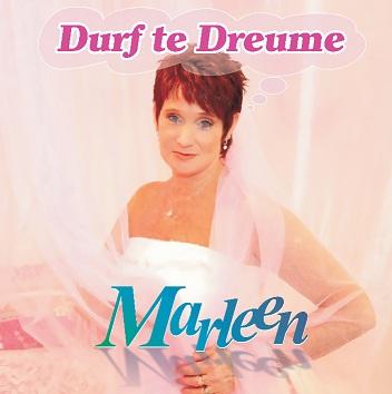 Marleen - Durf te dreume