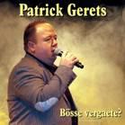 Patrick Gerets - Bösse vergaete