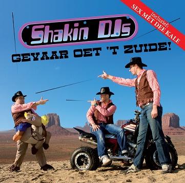 SHAKION' DJ'S - GEVAAR OET 'T ZUIDE