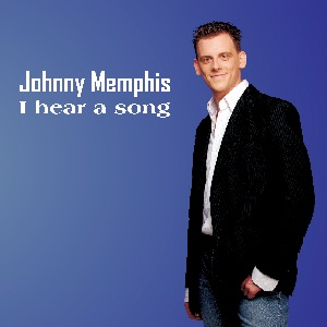 JOHNNY MEMPHIS - I HEAR A SONG