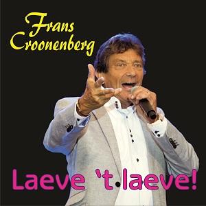 FRANS CROONENBERG - LAEVE 'T LAEVE