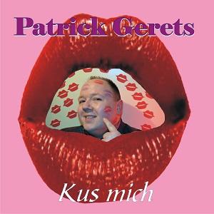 PATRICK GERETS - KUS MICH