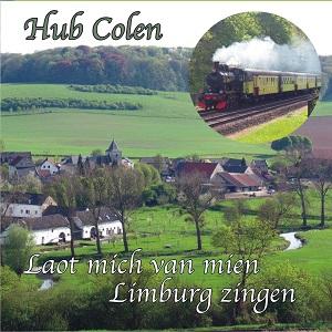 Hub Colen - Laot mich van mien Limburg zingen