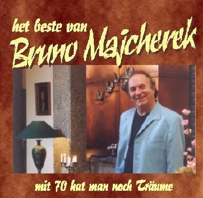 BRUNO MAJCHEREK - HET BESTE VAN BRUNO