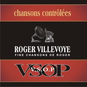 ROGER VILLEVOYE - VSOP