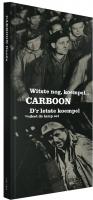 CARBOON - CARBOON DOEËS 2 CD + 2 DVD + BOEK